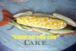 corn on the cob cake