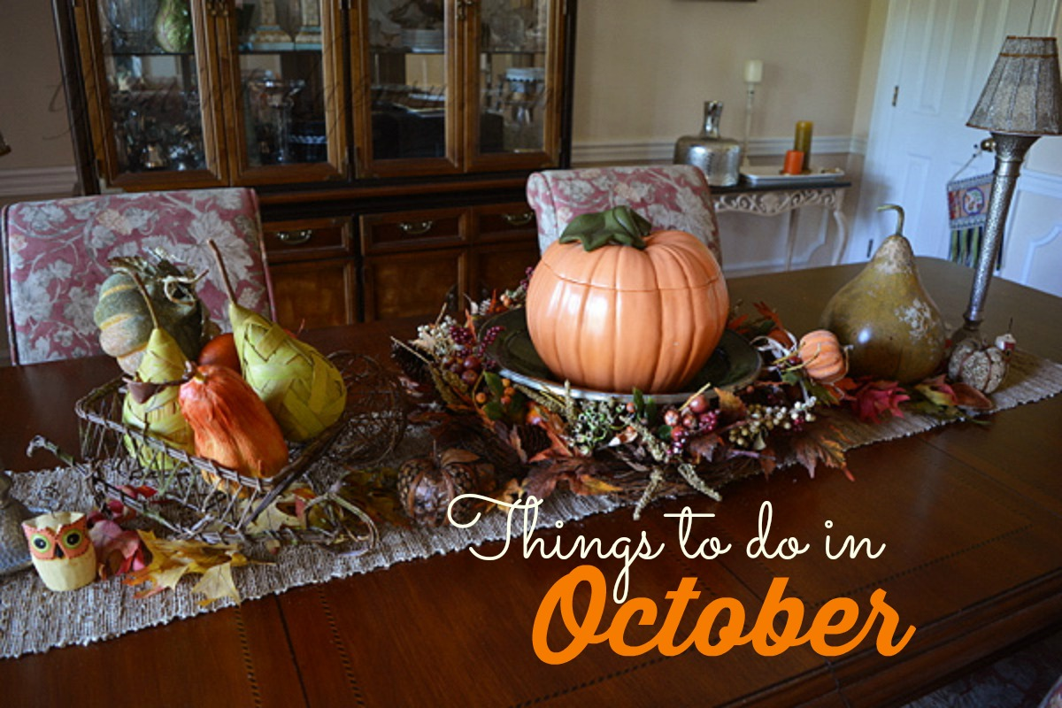 Home decor things to do in october the painted apron for Home decoration things