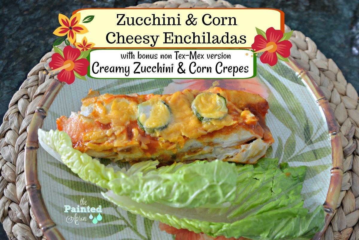 Recipe Box, Zucchini & Corn Enchiladas or Creamy Zucchini ...