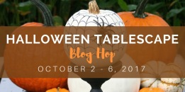 Halloween Tablescape Blog Hop 2017