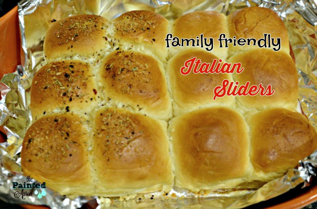 Take-out Tuesday, Family Friendly Italian Sliders
