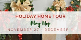 Holiday Home Tour Blog Hop 2017