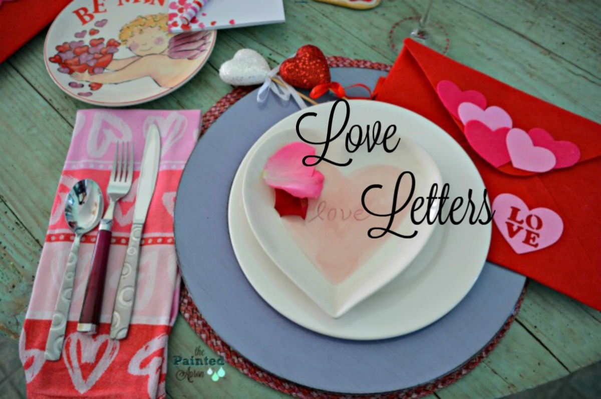 Tablescapes, Love Letters