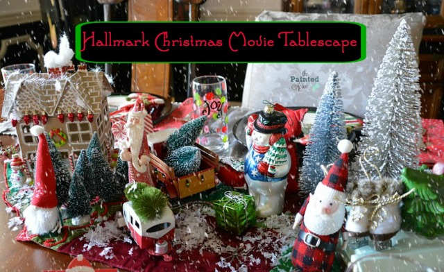 Tablescapes Hallmark Christmas Movie Table The Painted Apron
