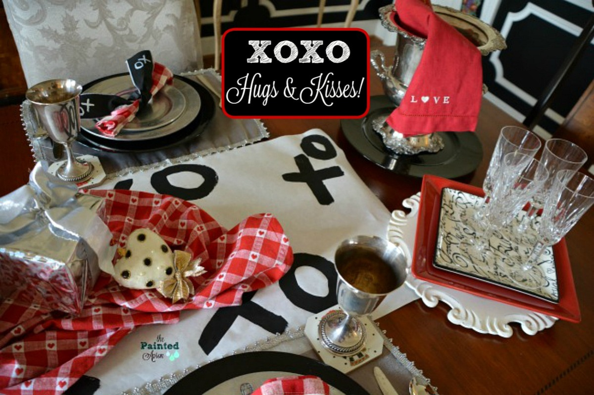 Tablescapes, XO Hugs & Kisses